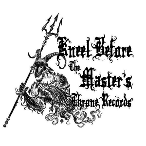 Kneel Before The Master's Throne Records