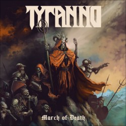 "TYRANNO ""March of Death"" CD"