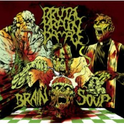"BRUTAL BRAIN DAMAGE ""Brain..."