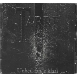 "TARRE ""Unheil Fan E'klaai"" CD"