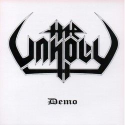 "THE UNHOLY ""Demo"" CD"