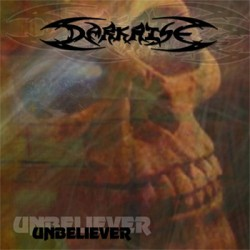 "DARKRISE ‎""Unbeliever"" CD"