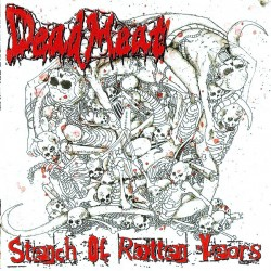 "DEAD MEAT ""Stench Of Rotten..."