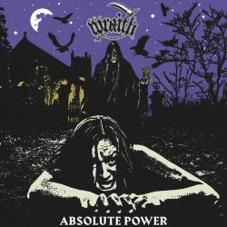 "WRAITH ""Absolute Power"" CD"