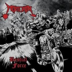 "METRALIATOR ""Bestial Force"" CD"