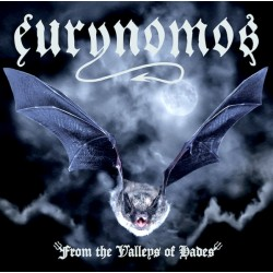 """EURYNOMOS """"From the Valleys..."""