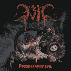 """EVIL """"Possessed by Evil""""..."""