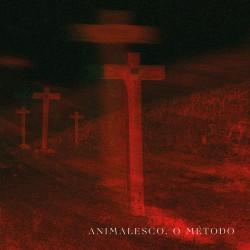 Animalesco, O Método  (Por)...