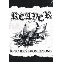 """Reaver (Us) """"Butchery From..."""