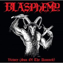 "Blasphemy ""Victory (Son Of..."