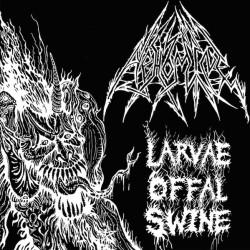 """Abhomine """"Larvae Offal..."""