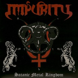 "Impurity ""Satanic Metal..."
