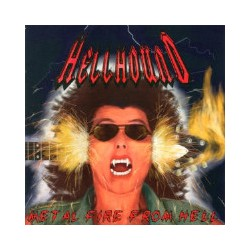 "Hellhound ""Metal Fire From..."