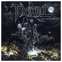 "Toxikull ""The Nightraiser"" LP"