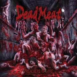"Dead Meat ""Preachers Of..."