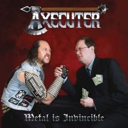 "Axecuter ""Metal Is..."