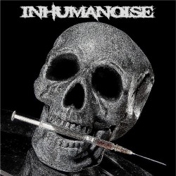 "Inhumanoise ""Overdose With..."