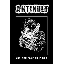 "Antikult ""And Then Came The..."