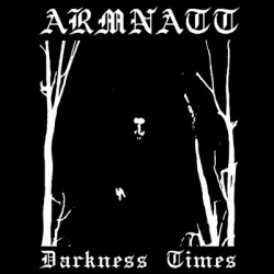 "ARMNATT ‎""Darkness Times"" CD"