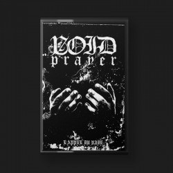 "VOID PRAYER ""L'appel Du..."