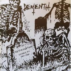 """DEMENTIA """"Reticulation"""" EP"""
