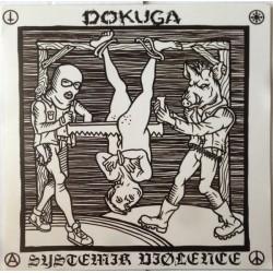 DOKUGA / SYSTEMIK VIØLENCE...