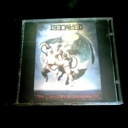 "DECAYED ""In Lustful Mayhem""..."